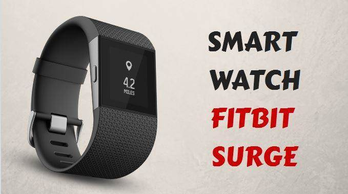 Fitbit Surge smart fitness watch