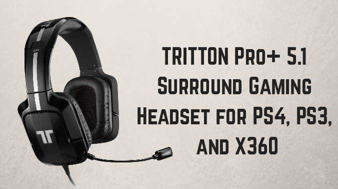 gaming headset TRITTON pro+ 5.1