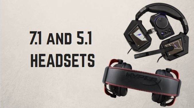Best gaming 7.1 and 5.1 headsets