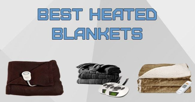 Best Heated Blankets