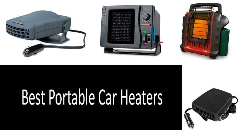 Best Portable Car Heaters How To Heat A In Winter Er S Guide Investigation Of Electric Propane And Sel Devices 2019