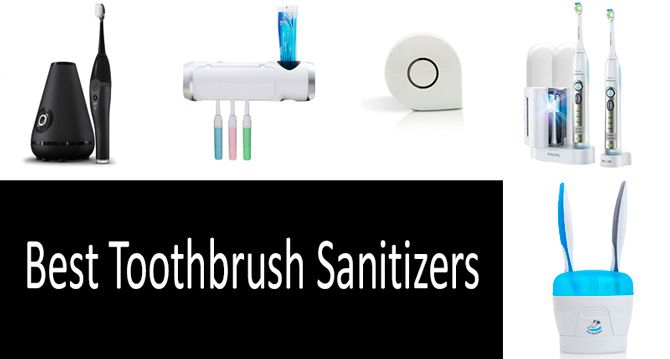 TOP-9 Best Toothbrush Sanitizers from $11 to $148 - Reviews 2019