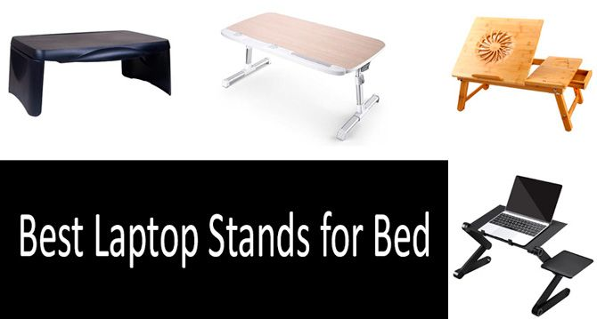Swell Top 8 Best Laptop Stands For Bed From 19 To 40 2019 Review Gmtry Best Dining Table And Chair Ideas Images Gmtryco