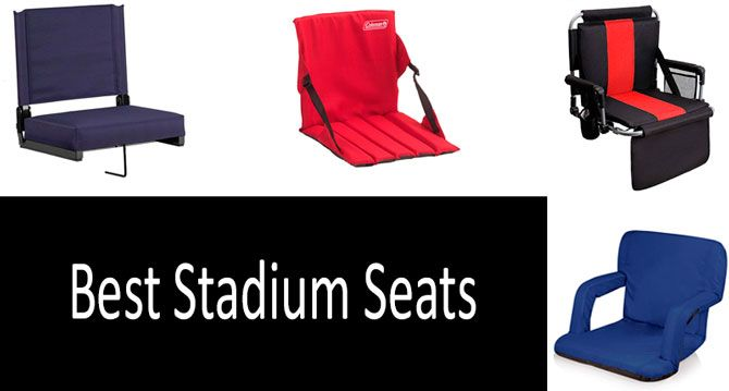 Top 5 Best Stadium Seats In 2019 From 10 To 50