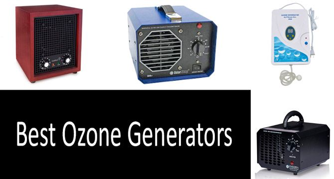 Top 9 Best Ozone Generators In 2021 From 69 To 114