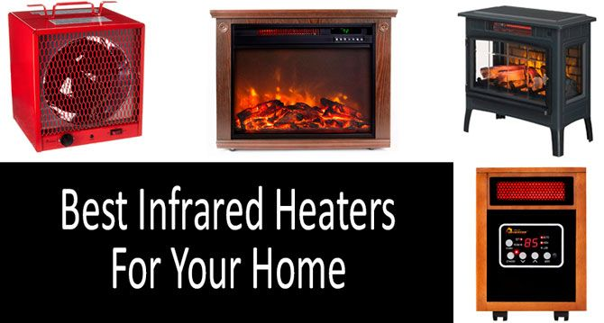 Best Infrared Heaters For Home: photo