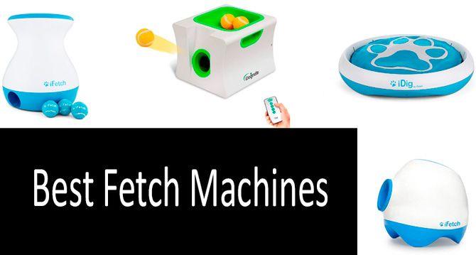 Best Fetch Machines: photo