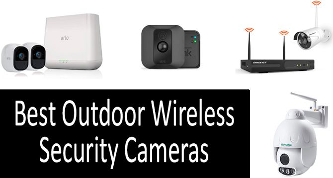 TOP-5 best outdoor wireless security cameras in 2019 from $50-$250