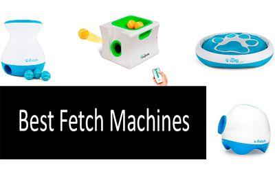 Best Fetch Machines min: photo