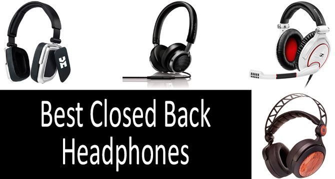 e0799fcda6db11 TOP-10 best closed back headphones in 2019 from $50 to $500 ...