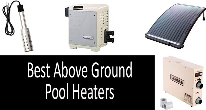 Best above ground pool heaters: photo