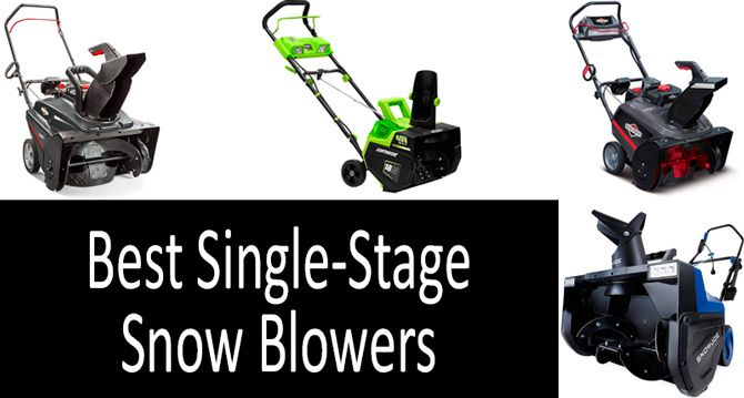 Best single stage snow blowers: photo