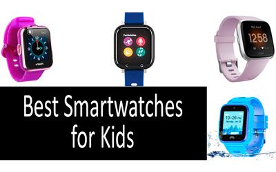 Best smartwatches for kids min: photo
