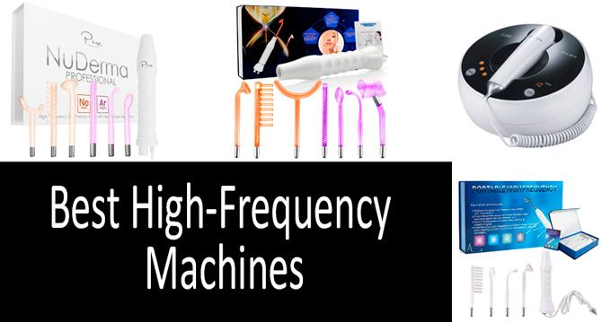 Best high frequency machines: photo