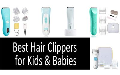 Best hair clippers for kids & babies min: photo